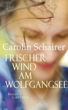 Carolin Schairer: Frischer Wind am Wolfgangsee