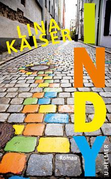 Kaiser, Lina: Indy