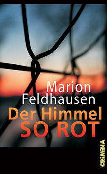 Marion Feldhausen: Der Himmel so rot