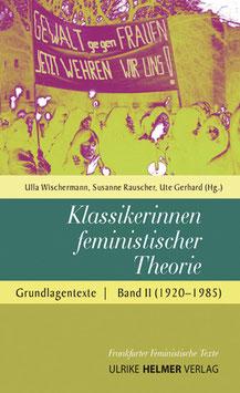 Ulla Wischermann, Susanne Rauscher, Ute Gerhard (Hg.): Klassikerinnen feministischer Theorie (Band 2)