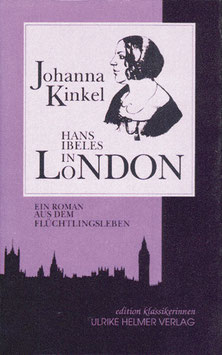 Johanna Kinkel: Hans Ibeles in London