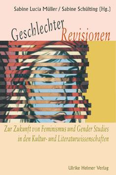 Sabine Lucia Müller, Sabine Schülting (Hg.): Geschlechter-Revisionen