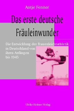 Antje Fenner: Das erste deutsche Fräuleinwunder