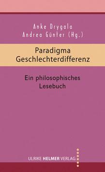 Anke Drygala, Andrea Günter (Hg.): Paradigma Geschlechterdifferenz