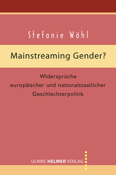 Stefanie Wöhl: Mainstreaming Gender?