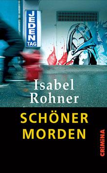 Isabel Rohner: Schöner morden