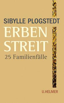 Sibylle Plogstedt: Erbenstreit