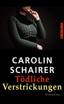 Schairer, Carolin: Tödliche Verstrickungen