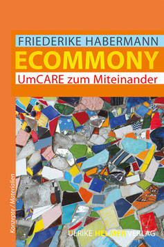 Friederike Habermann: Ecommony