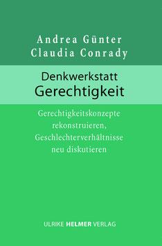 Andrea Günter, Claudia Conrady et al.: Denkwerkstatt Gerechtigkeit