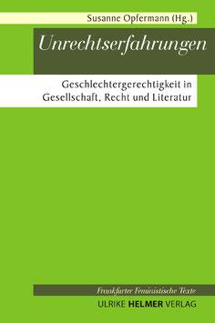 Susanne Opfermann (Hg.): Unrechtserfahrungen