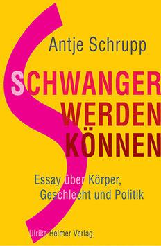 Antje Schrupp: Schwangerwerdenkönnen