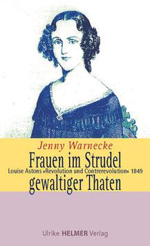 Jenny Warnecke: Frauen im Strudel gewaltiger Thaten
