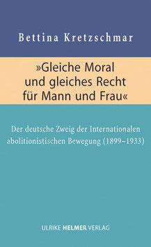 Bettina Kretzschmar: »Gleiche Moral und gleiches Recht für Mann und Frau«