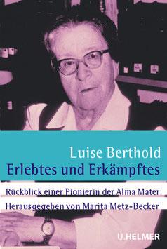 Luise Berthold: Erlebtes und Erkämpftes