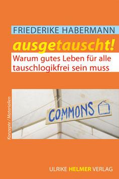 Friederike Habermann: Ausgetauscht!
