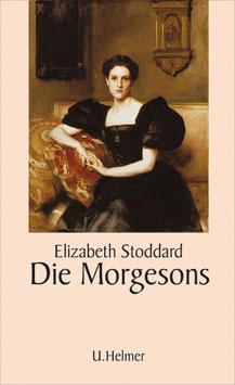 Elizabeth Stoddard: Die Morgesons