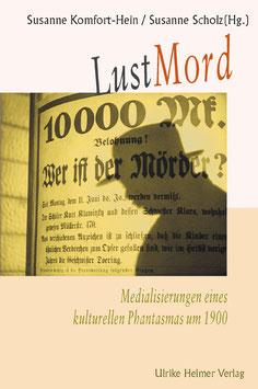 Susanne Komfort-Hein, Susanne Scholz (Hg.): Lustmord