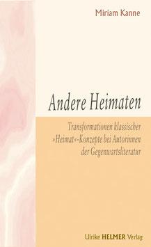 Miriam Kanne: Andere Heimaten