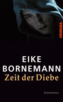 Bornemann, Eike: Zeit der Diebe