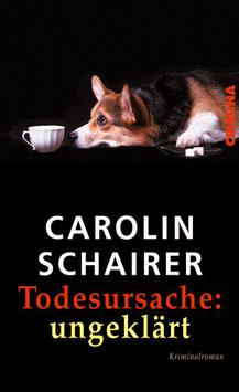 Carolin Schairer: Todesursache: ungeklärt