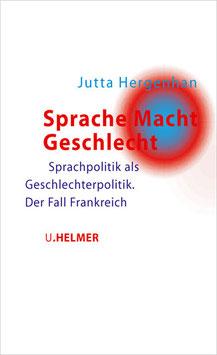 Jutta Hergenhan: Sprache Macht Geschlecht