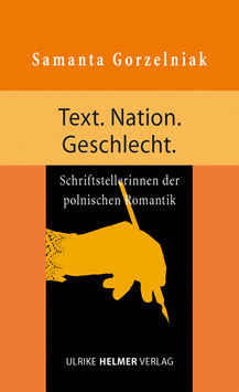 Samanta Gorzelniak: Text. Nation. Geschlecht.