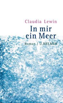 Claudia Lewin: In mir ein Meer