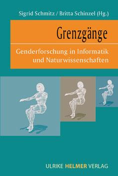 Britta Schinzel, Sigrid Schmitz (Hg.): Grenzgänge