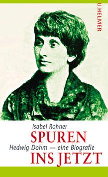 Isabel Rohner: Spuren ins Jetzt