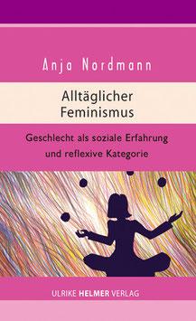 Anja Nordmann: Alltäglicher Feminismus
