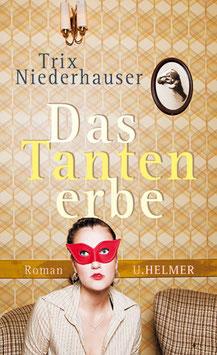 Trix Niederhauser: Das Tantenerbe