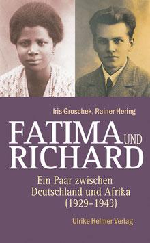 Iris Groschek, Rainer Hering: Fatima und Richard