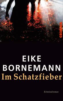 Eike Bornemann: Im Schatzfieber