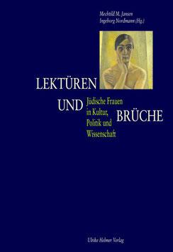 Mechtild M. Jansen, Ingeborg Nordmann (Hg.): Lektüren und Brüche