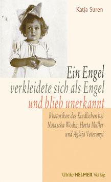 Katja Suren: Ein Engel verkleidete sich als Engel und blieb unerkannt