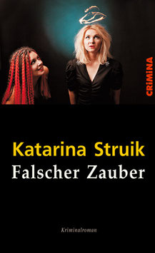 Struik, Katarina: Falscher Zauber