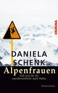Daniela Schenk: Alpenfrauen