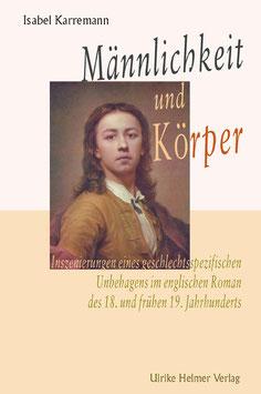 Isabel Karremann: Männlichkeit und Körper