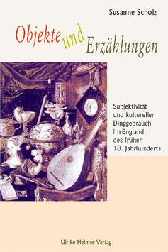 Susanne Scholz: Objekte und Erzählungen