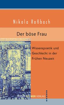 Nikola Roßbach: Der böse Frau