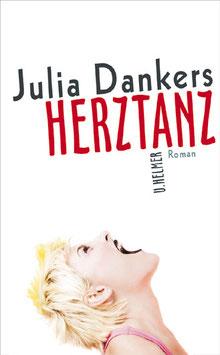 Julia Dankers: Herztanz