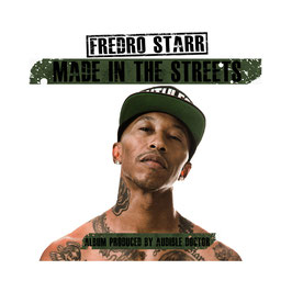 FREDRO STARR – MADE IN THE STREETS (CD)