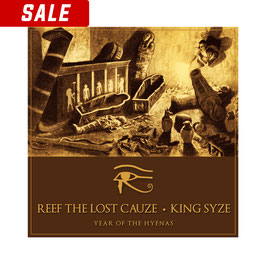REEF THE LOST CAUZE & KING SYZE –  YEAR OF THE HYENAS (CD)