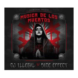 DJ ILLEGAL & SIDE EFFECT - MUSICA DE LOS MUERTOS (CD)