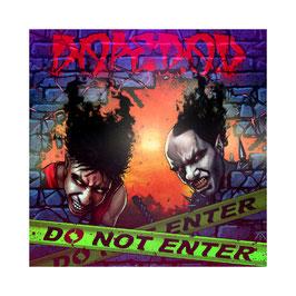 DOPE D.O.D – DO NOT ENTER (CD)