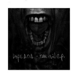 DOPE D.O.D. – THE EVIL E.P. (CD)