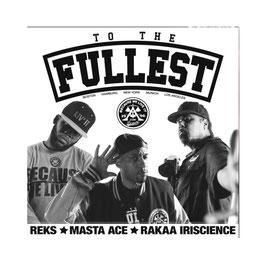REKS, MASTA ACE & RAKAA - TO THE FULLEST VINYL EP