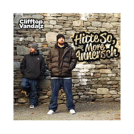 CLIFFTOP VANDALZ – HITTE SO, MORE ANNERSCH (CD)
