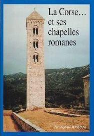 """""""La Corse... et ses chapelles romanes"""" - Me Stéphane MASSIANI"""